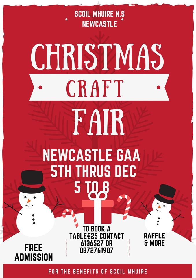 Christmas Craft Fair Newcastle GAA grounds 5th Dec 2019