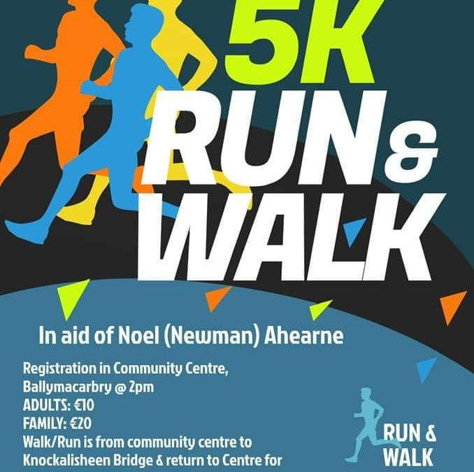 5k Run & Walk 2020 – In aid of Noel (Newman) Ahearne