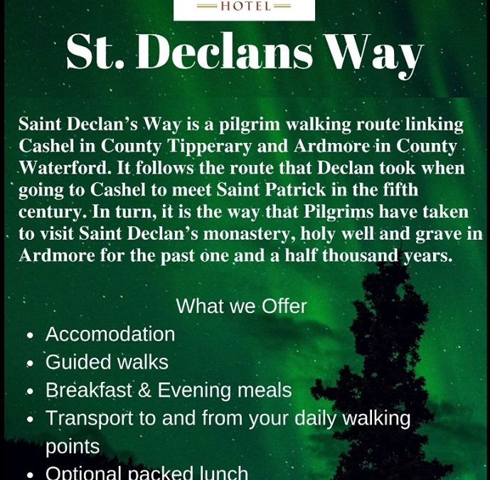 St. Declan's Way 2020 – the second Saturday in each month