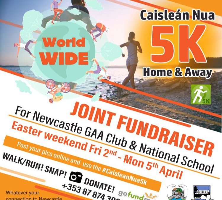The Caisleán Nua 5K, Home & Away Virtual Walk/Run